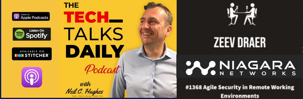 The Tech Talks Daily Podcast - Agile Security in Remote Working Environments